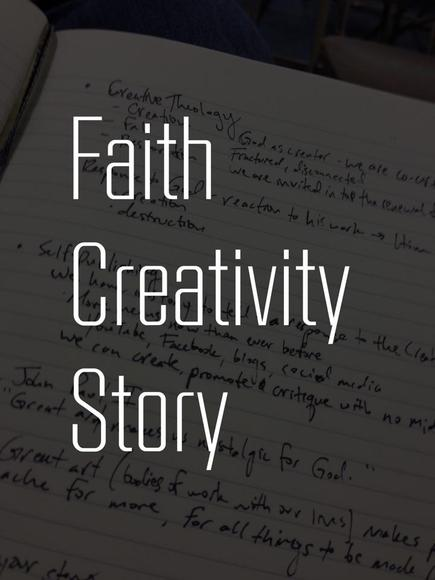 Faith, Creativity and Story